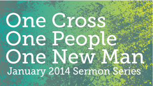 One Cross, One People, One New Man