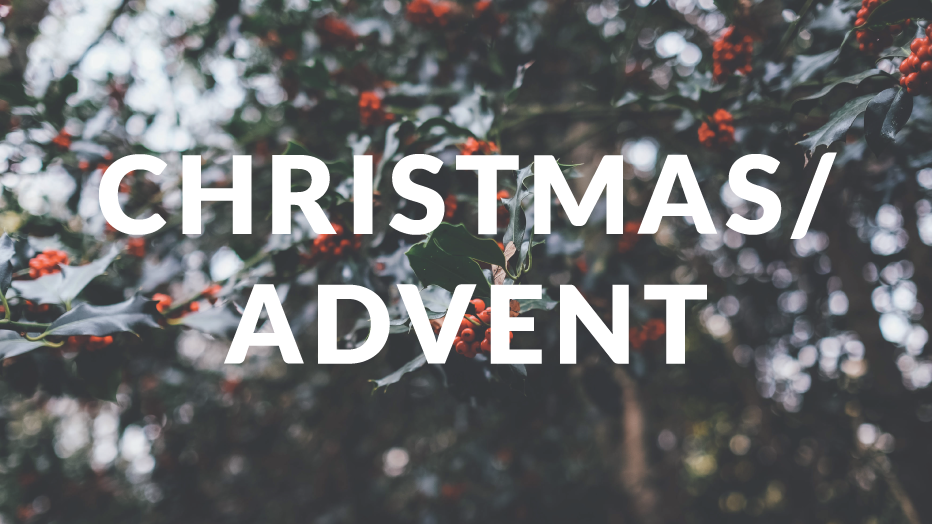 Christmas/Advent