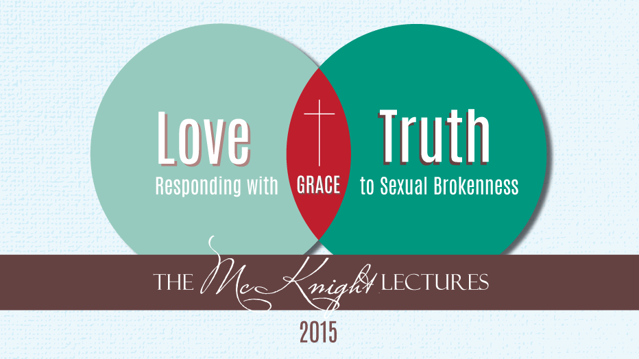 McKnight Lectures 2015: Responding With Grace to Sexual Brokenness