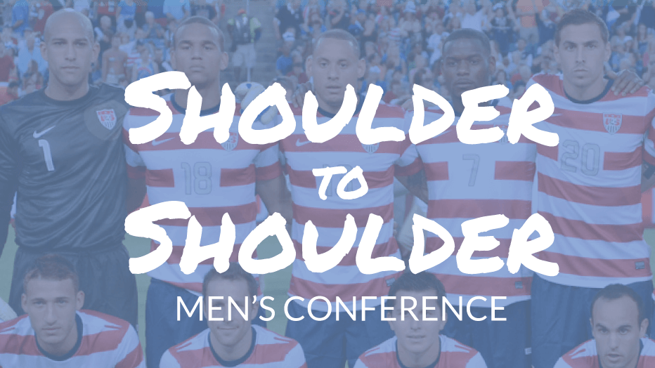 Shoulder to Shoulder Men's Conference